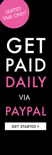 Oct 11 - Get Paid Daily via PayPal