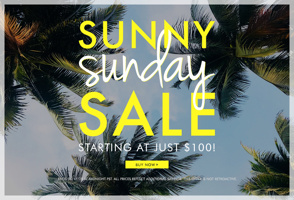 June 17 - Sunny Sunday Sale - BUY