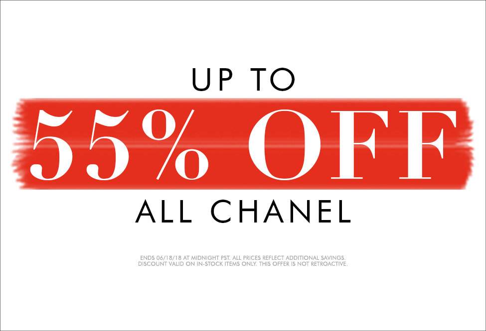 June 18 - Chanel up to 55% off - SITEWIDE