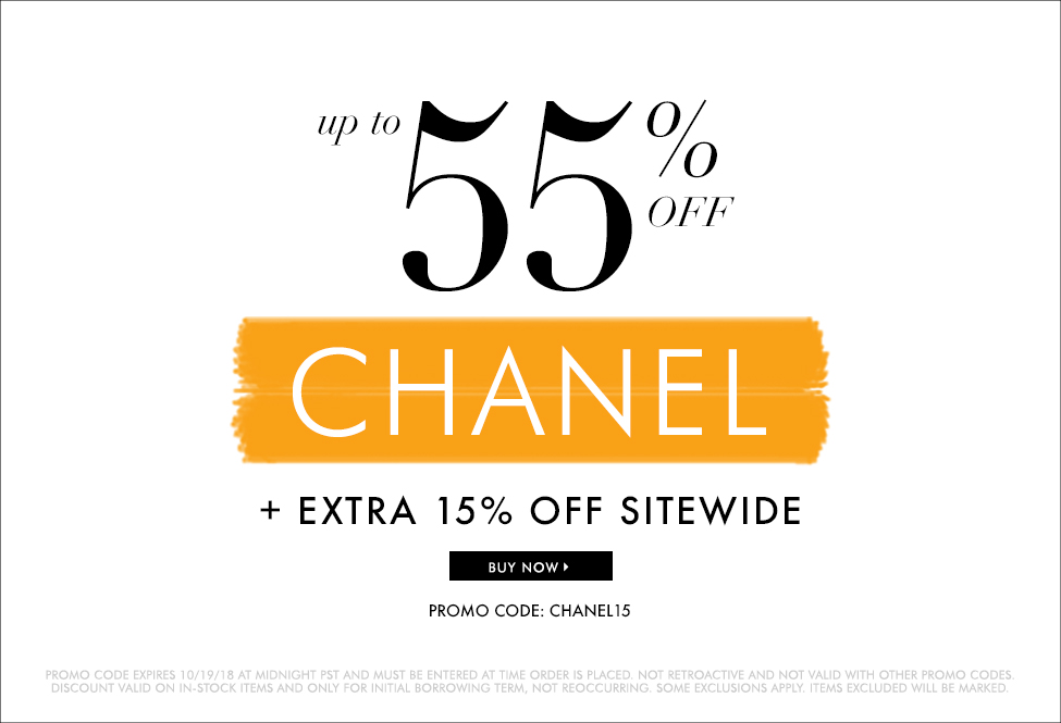 Oct 19 - Chanel up to 55% off + 15% off - SITEWIDE