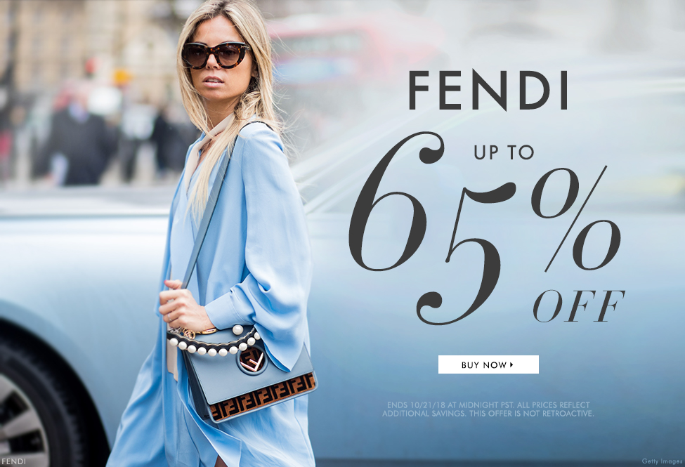 Oct 21 - Fendi up to 65% off - BUY