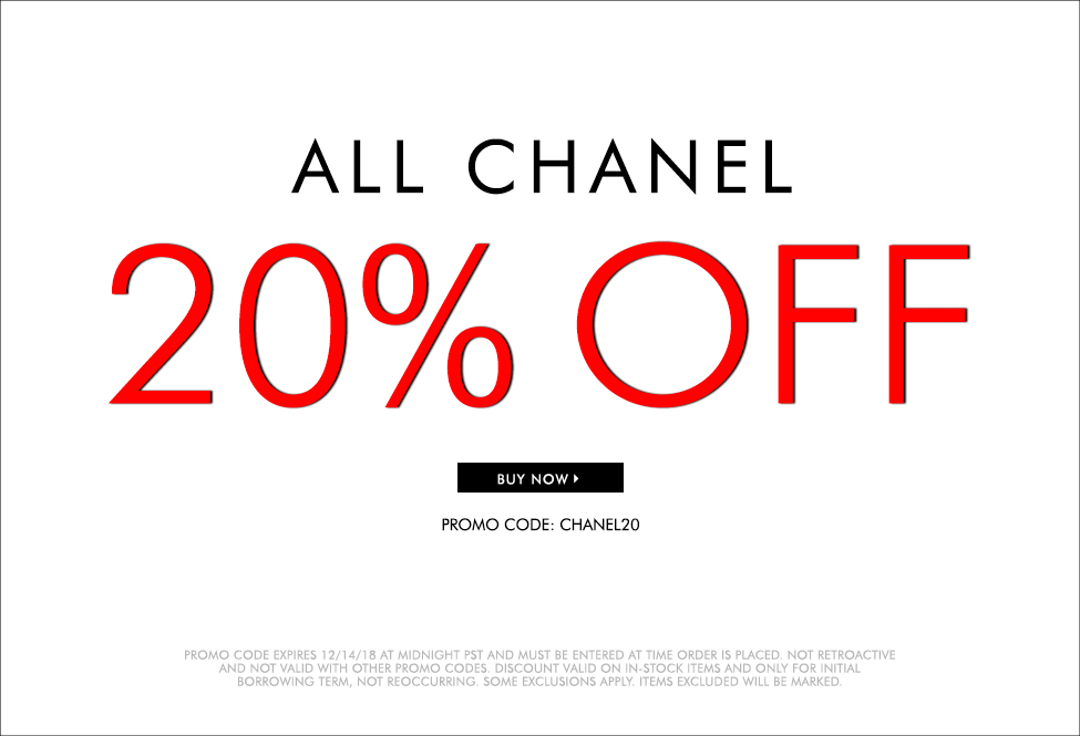 Dec 14 –Extra 20% off ALL CHANEL - BUY