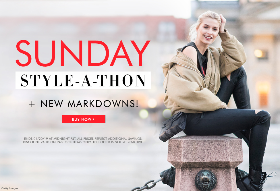 Jan 20 – Sunday STYLE-A-THON + New Markdowns - SITEWIDE